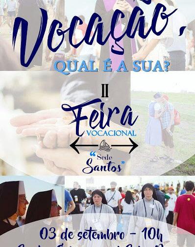 """II Feira Vocacional """"Sede Santos"""""""