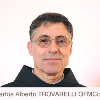 Frei Carlos Alberto Trovarelli - Novo Ministro Geral