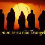 NOSSA EVANGELIZAÇÃO: IR PELO MUNDO SEM NADA DE PRÓPRIO