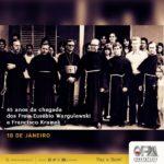 45 anos da chegada dos Freis Kramek e Eusébio ao Brasil – Província de Brasília