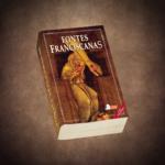 2ª Edição das FONTES FRANCISCANAS