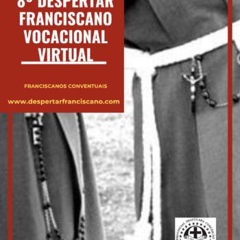 8º Despertar Franciscano Vocacional Virtual