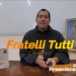 Gotas de Franciscanismo | Fratelli Tutti 1