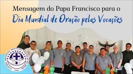 Dia Mundial de Oração pelas Vocações | Papa Francisco