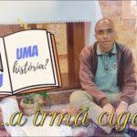 #3 A Irmã Cigarra | Que Tau uma história?